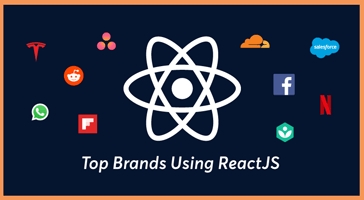 Top 10 Companies/Brands Using ReactJS Development